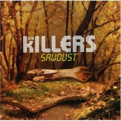 The Killers - Sawdust (The Rarities)
