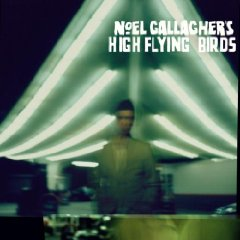 Noel Gallagher's High Flying Birds - Noel Gallagher's High Flying Birds [Deluxe Edition]